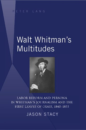 Containing Multitudes : Walt Whitman's Three Personas in the New Market Economy - 2nd Edition