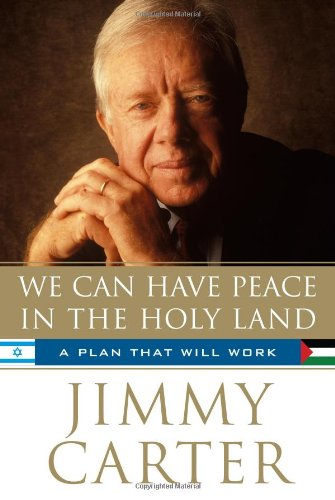 We Can Have Peace in the Holy Land: A Plan That Will Work 9781439140635
