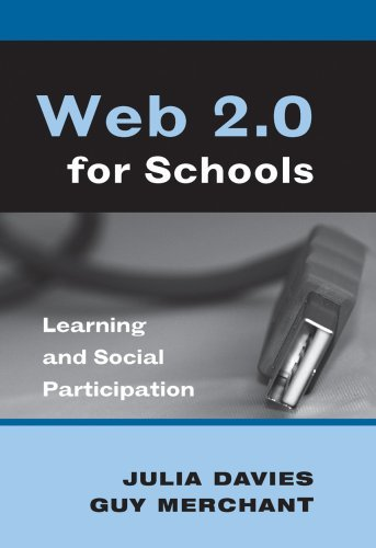 Web 2.0 for Schools: Learning and Social Participation 9781433102639