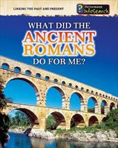 ISBN 9781432937508 product image for What Did the Ancient Romans Do for Me? | upcitemdb.com
