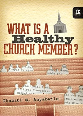 What Is a Healthy Church Member? 9781433502125