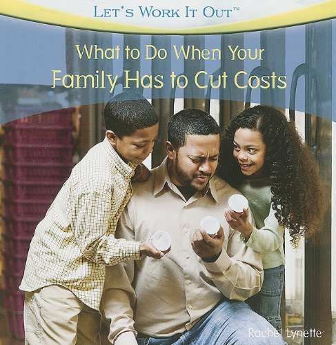 What to Do When Your Family Has to Cut Costs 9781435897687