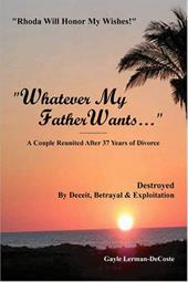Whatever My Father Wants. . .