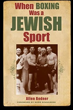 When Boxing Was a Jewish Sport 9781438436081