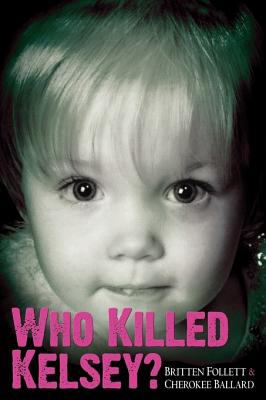 Who Killed Kelsey?