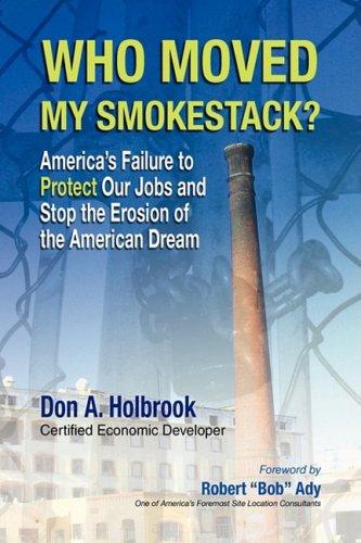 Who Moved My Smokestack? 9781436363945