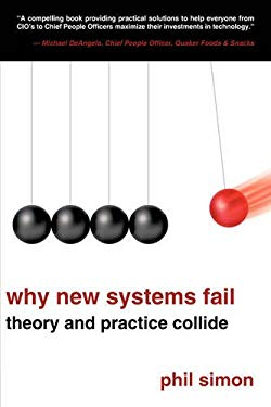 Why New Systems Fail: Theory and Practice Collide 9781438944241