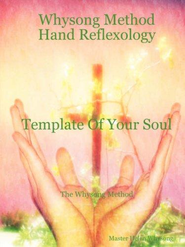 Whysong Method - Hand Reflexology 9781435701441