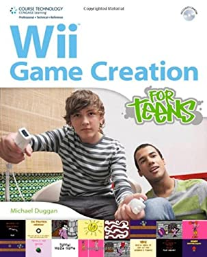 Wii Game Creation for Teens [With CDROM] 9781435455559