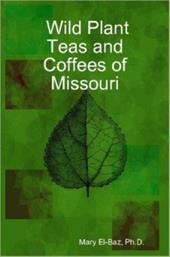 Wild Plant Teas and Coffees of Missouri 6489136