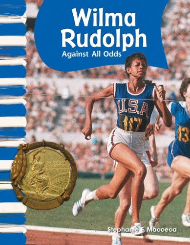 Wilma Rudolph: Against All Odds 9781433315985