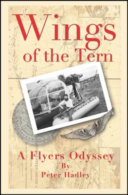 Wings of the Tern: A Flyers Odyssey 9781432750930