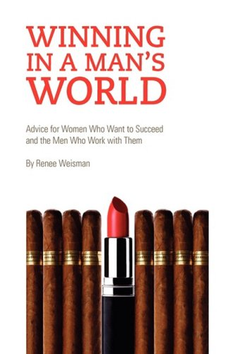 Winning in a Man's World 9781436364225