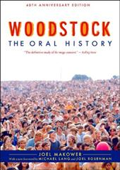 Woodstock: The Oral History 6702225