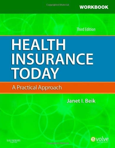 Student Workbook for Health Insurance Today: A Practical Approach 9781437717747