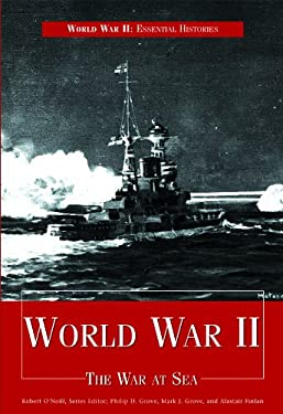 World War II: The War at Sea 9781435891319