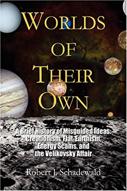 Worlds of Their Own 9781436304351