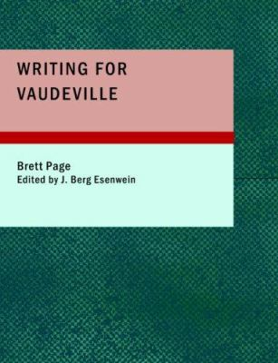 Writing for Vaudeville 9781434667878