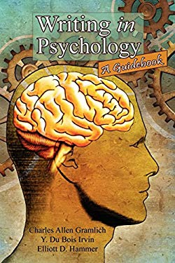 Writing in Psychology: A Guidebook 9781434457127