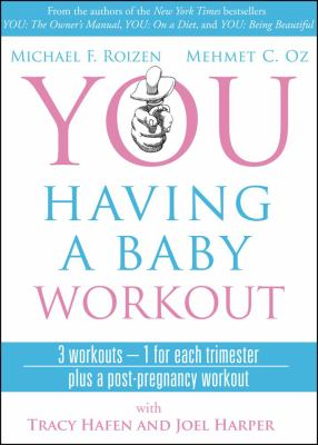 You: Having a Baby DVD: The Owner's Manual to a Happy and Healthy Pregnancy 9781439153307