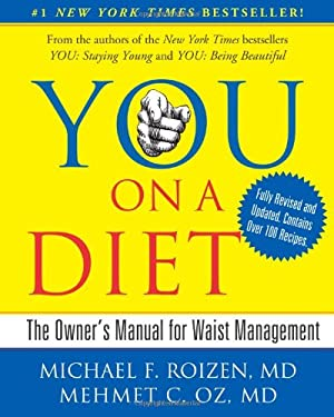 You, on a Diet: The Owner's Manual for Waist Management 9781439164969