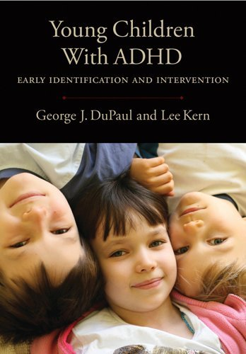 Young Children with ADHD: Early Identification and Intervention 9781433809637