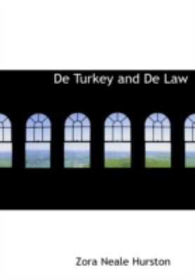 de Turkey and de Law 9781434687975