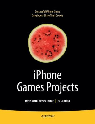 iPhone Games Projects 9781430219682