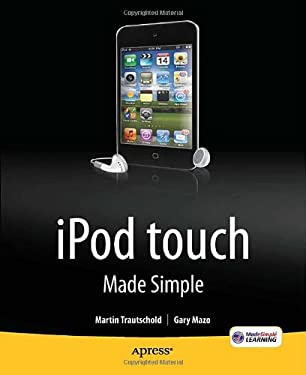 iPod Touch Made Simple 9781430231950