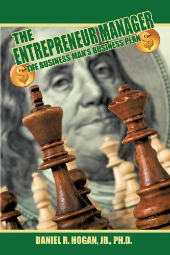$$$ the Entrepreneur Manager: The Business Man's Business Plan 9781449011352