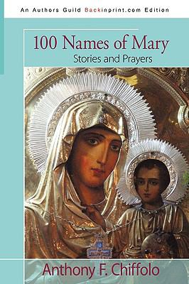 100 Names of Mary: Stories and Prayers 9781440121326