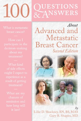 100 Questions & Answers about Advanced and Metastatic Breast Cancer 9781449643355