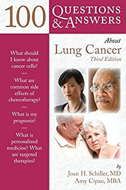 100 Questions & Answers about Lung Cancer 9781449687571