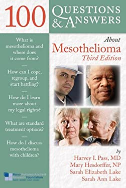 100 Questions & Answers about Mesothelioma 9781449688080