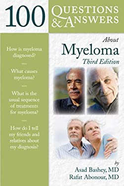 100 Questions & Answers about Myeloma 9781449689315