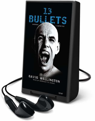 13 Bullets: A Vampire Tale 9781441727435