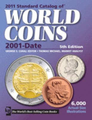 Standard Catalog of World Coins: 2001-Date 9781440211607