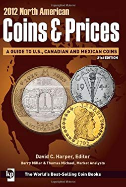 North American Coins & Prices: A Guide to U.S., Canadian and Mexican Coins 9781440217258