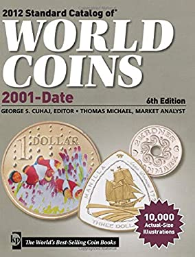 Standard Catalog of World Coins, 2001 to Date 9781440215759