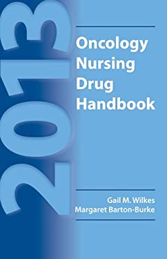 2013 Oncology Nursing Drug Handbook