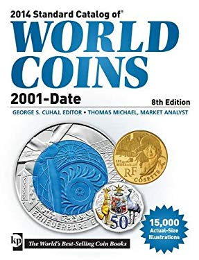 2014 Standard Catalog of World Coins, 2001-Date 9781440235689