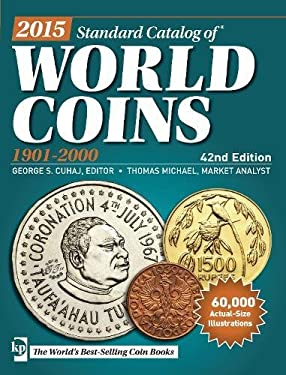 2015 Standard Catalog of World Coins 1901-2000 42nd Edition 9781440240393