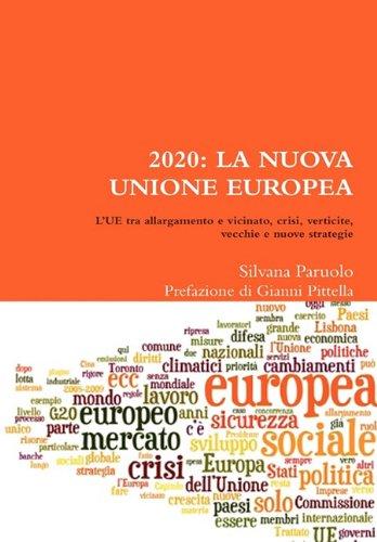 2020: La Nuova Unione Europea 9781446183472