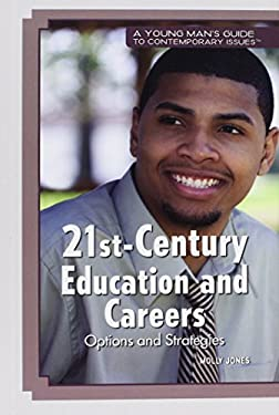21st-Century Education and Careers: Options and Strategies