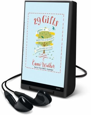 29 Gifts: How a Month of Giving Can Change Your Life [With Earbuds] 9781441734488