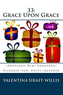 33: Grace Upon Grace 9781442150706