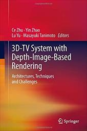 3D-TV System with Depth-Image-Based Rendering: Architectures, Techniques and Challenges 16544475
