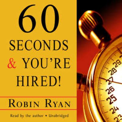60 Seconds & You're Hired! 9781441720733
