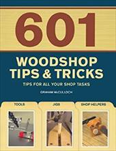601 Woodshop Tips & Tricks 6727810