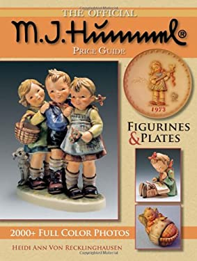 The Official M.J. Hummel Price Guide: Figurines & Plates 9781440211522